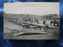 Spahis Marocains Traversant L'Oise à Compiègne Sur Un Pont De Bacs WW1  - Non Circulée L288 - France