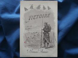 Illustration Bonne Année Victoire 1915 - Circulée L288 - Patriotiques