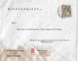 AMSTERDAM - SUISSE/Herzogenbuchsee → Recommandé Amsterdam 267  ►22 1/2 Cent Queen Wilhelmina◄ - Briefe U. Dokumente