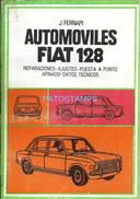 62918 LIBRO MANUAL DATOS TECNICOS REPARACION Y AJUSTE AUTOMOBILE CAR AUTO FIAT 128 ED J. FERNAPI PAG 118 NO POSTCARD - Other