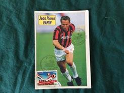 Cartolina J.P. Papin Del Milan Con Annullo 1° Giorno Milan Campione 1993-94 - Fútbol