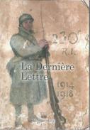 LA DERNIERE LETTRE POILUS MORT AUX CHAMPS D' HONNEUR 1914 1918 - 1914-18