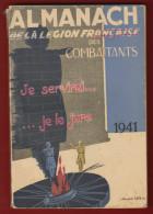 Almanach De La Légion Française Des Combattants 1941 En Bon état à Saisir - Boeken, Tijdschriften, Stripverhalen