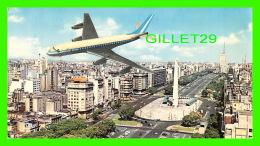 BUENOS AIRES, ARGENTINA -   AV. 9 DE JULIO  - ANIMATED BIG AIRPLANE - DIMENSION 11 X 19cm - EDICOLOR - - Argentine