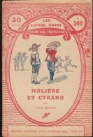 PIERRE HELLIN / MOLIERE ET CYRANO / LES LIVRES ROSES POUR LA JEUNESSE 300 HACHETTE 1922 THEATRE H20 - Books, Magazines, Comics