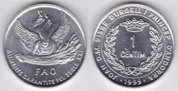 ANDORRA   1 CENTIMO AL 1999  F.A.O.  SC/UNC   KM#171    DL-6689 - Andorra
