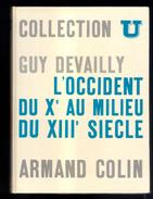 Livre: Collection U, L'Occident Du Xème  Au Milieu Du XIIIème Siecle Par Guy Devailly (16-2792) - Histoire