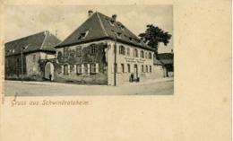 67 Gruss Aus SCHWINDRATZHEIM - Francia