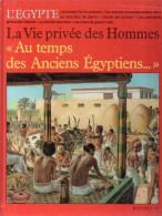 La Vie Privée Des Hommes- Au Temps Des Anciens Egyptiens - Par Pierre Miquel - Illustr. : Pierre Probst - Unclassified