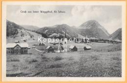 CH - Gruss Aus Inner Wäggithal, Kt. Schwyz - Innerthal SZ - Vor Stausee-Bau 1922 - 1925 - Tal Noch Nicht Geflutet - SZ Schwyz