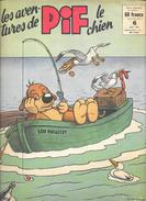 Les Aventures De Pif Le Chien - Revue Mensuelle - Août 1958, N° 6, 20 Pages - Pif - Autres