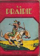 La Prairie Par Fenimore Cooper - Reliure Toile, 200 Pages - Edition Gordinne, Liège 1936 - Books, Magazines, Comics