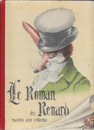Le Roman Du Renard Raconté Aux Enfants, Illustré Par Berny - Collection De Tobby L'éléphant, Volume Cartonné, 20 Pages - Books, Magazines, Comics