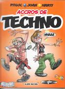 BD Accrocs De Techno Par Ptiluc, Joan, Harty - 52 Pages - 2005, Edition Albin Michel - Books, Magazines, Comics