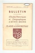 Essonne, BULLETIN DE LA SOCIETE D'ETUDES HISTORIQUES Et GEOGRAPHIQUES D'ATHIS MONS Et De La PLAINE De LONGBOYAU N°2 1948 - Ile-de-France