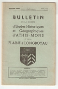 Essonne, BULLETIN DE LA SOCIETE D'ETUDES HISTORIQUES Et GEOGRAPHIQUES D'ATHIS MONS Et De La PLAINE De LONGBOYAU N°3 1948 - Ile-de-France