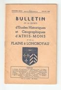 Essonne, BULLETIN DE LA SOCIETE D'ETUDES HISTORIQUES Et GEOGRAPHIQUES D'ATHIS MONS Et De La PLAINE De LONGBOYAU N°4 1948 - Ile-de-France