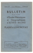 Essonne, BULLETIN DE LA SOCIETE D'ETUDES HISTORIQUES Et GEOGRAPHIQUES D'ATHIS MONS Et De La PLAINE De LONGBOYAU N°1 1947 - Ile-de-France
