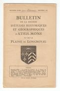 Essonne, BULLETIN DE LA SOCIETE D'ETUDES HISTORIQUES Et GEOGRAPHIQUES D'ATHIS MONS Et De La PLAINE De LONGBOYAU N°5 1948 - Ile-de-France