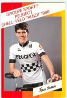 Jean GUERIN . 2 Scans. Lire Descriptif. Cyclisme. Peugeot Shell Talbot 1986 - Ciclismo