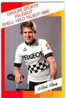 Gilbert GLAUS . 2 Scans. Lire Descriptif. Cyclisme. Peugeot Shell Talbot 1986 - Cyclisme