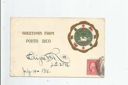 GREETINGS FROM PORTO RICO 1916 - Puerto Rico