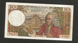FRANCE - BANQUE De FRANCE - 10 Francs VOLTAIRE (K. 7 / 11 / 1968) Serie: J. 443 - 1962-1997 ''Francs''