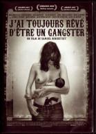 Samuel BENCHETRIT – J'ai Toujours Rêvé D'être Un Gangster (2008) - Non Classés