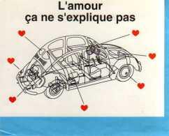 Claude AUBERT Fernando Da Cunha 1995,L'amour Ca Ne S'explique Pas Hommage A La Coccinelle, Automobile,coeurs - Thomas