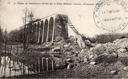 DANNEMARIE -  VIADUC DETRUIT PAR LE GENIE MILITAIRE -  5eme REGIMENT DU GENIE COMPAGNIE 29 -  Février 1915 - Dannemarie
