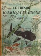 TINTIN LE TRESOR DE RACKAM LE ROUGE EO 4e PLAT A 24  BLANC TIRAGE 37815 NOVEMBRE  1945 - Hergé