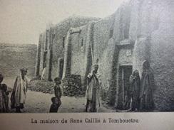 La Maison De René Caillé A Tombouctou1914 - Documents Historiques