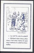 """THEMES - Signé Henriot -  Carte Postale """" Le Vin ? Tu Vois Le Soleil ?... """" 2 SCANS - TTB - - Henriot"""