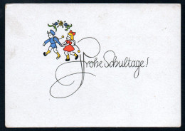 8608- Alte Glückwunschkarte - Schulanfang - Dulli Verlag Carl Kohl Chemnitz - Einschulung