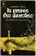 Marabout 349 - SPITZ, Jacques - La Guerre Des Mouches (TBE) - Marabout SF
