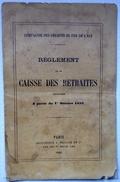 """Livret """" Règlement De La Caisse Des Retraites"""" De La Compagnie Des Chemins De Fer De L'Est - SNCF 1891 - Non Classés"""
