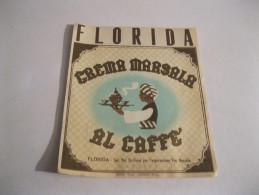 FLORIDA Crema Marsala Al Caffè   -MARSALA ( Sicilia)    Vecchia  Etichetta - Labels