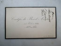 CARTE DE VISITE BELGIQUE (V1618) Comtesse Du Bois D'Aische Née XIIII (2 Vues) Melles Ses Filles - Rue Montoyer, 77 - Cartes De Visite