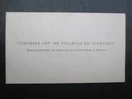 CARTE DE VISITE BELGIQUE (V1618) Comtesse CHs. De Villegas De Clercamp (2 Vues) Dame Honoraire Du Chapitre De Ste Anne - Cartes De Visite
