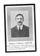 Image Mortuaire Fort De LONCIN Guillaume Festré Tué Le 15 Août 1914 WO1 Forteresse Fortification - Guerre, Militaire