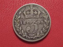 Grande-Bretagne - 3 Pence 1890 9559 - 1816-1901 : Frappes XIX° S.