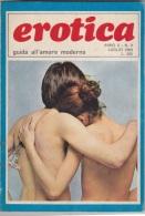 EROTICA -Guida All'amore Moderno  - N. 9  Del    Luglio1969   (201211) - Unclassified