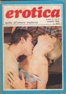 EROTICA -Guida All'amore Moderno  - N. 7  Del    Maggio 1969   (201211) - Unclassified