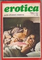 EROTICA -Guida All'amore Moderno  - N. 6  Del    Aprile 1969   (201211) - Unclassified