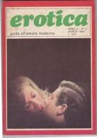 EROTICA -Guida All'amore Moderno  - N. 5  Del    Marzo 1969   (201211) - Unclassified