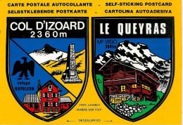 CARTE -AUTOCOLLANT-ECUSSON ADHESIF-LE QUEYRAS-COL ISOARD-Edit Etiquette Franco Suisse-TBE - Pegatinas