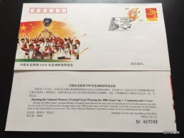 China 2006   PFTN·TY-22 Making The National Women´s Football Team Winning The 2006 Asian Cup-Commemorative Cover