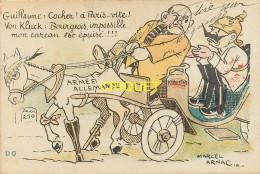 Guerre 14-18 Illustrée Par Arnac, Guillaume: Cocher! à Paris... Vite...., Carte Pas Très Courante écrite Par Un Poilu - Guerre 1914-18