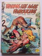No PAYPAL !! : Chéret & Lecureux Rahan 1 Les Ages Farouches , RARE Éo Cartonnée Hachette Pif Album 1973 Vaillant TTBE+ - Rahan