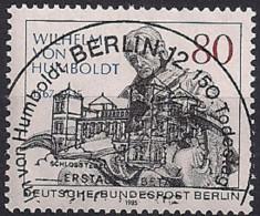 1985 Berlin Mi. 731 FD- Used 150. Todestag Von Wilhelm Freiherr Von Humboldt. - [5] Berlín